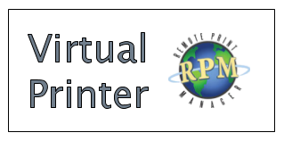 RPM Remote Print Manager is our virtual printer software